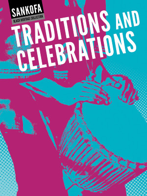 Traditions and Celebrations