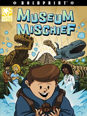 Museum Mischief