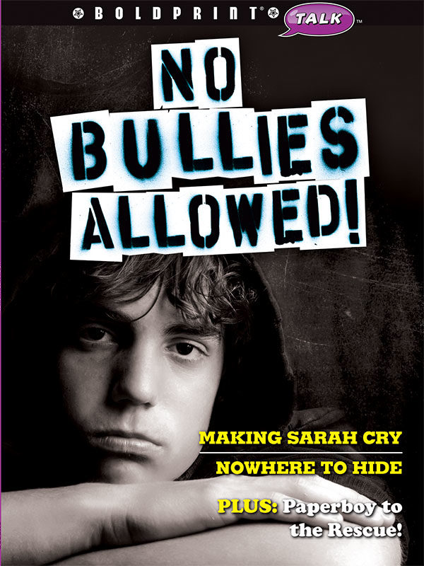No Bullies Allowed!