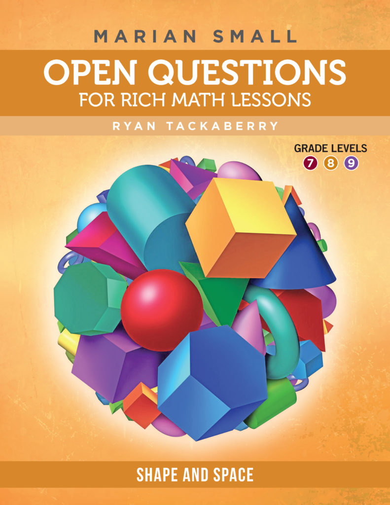 Open Questions: SS, Grades 7–9, Aligned to Western and Northern Canadian  Protocol Mathematics Curriculum (PRE-ORDER) - Rubicon Publishing Inc